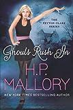 Ghouls Rush In (The Peyton Clark Series)