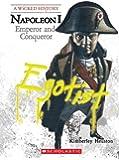 Napoleon: Emperor and Conqueror (Wicked History)