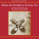img - for Relato de Navidad en la Gran Via book / textbook / text book