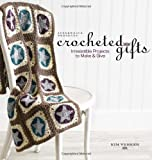 img - for Interweave Presents Crocheted Gifts: Irresistible Projects to Make & Give book / textbook / text book