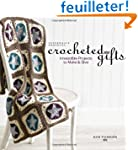 Interweave Presents Crocheted Gifts:...