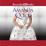 Otherwise Engaged | Amanda Quick