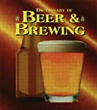 img - for The Dictionary of Beer and Brewing book / textbook / text book