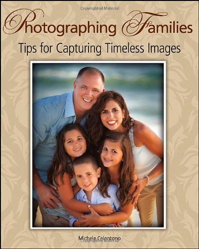 Photographing Families Capturing Timeless Images