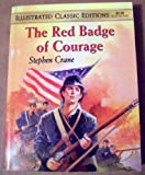 The Red Badge of Courage (Illustrated Classic Editions)