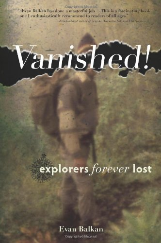 Vanished  Explorers Forever Lost089733213X : image