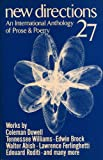 New Directions 27: An International Anthology of Prose & Poetry (New Directions in Prose and Poetry)