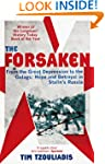 The Forsaken: From the Great Depressi...