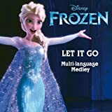 Let It Go (From Frozen/Multi Language Medley)