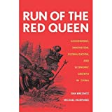 img - for Dan Breznitz, Michael Murphree'sRun of the Red Queen: Government, Innovation, Globalization, and Economic Growth in China [Hardcover]2011 book / textbook / text book