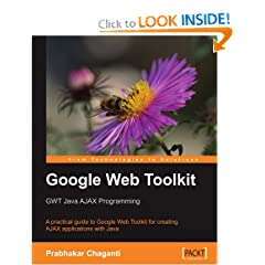 Google Web Toolkit: GWT Java AJAX Programming