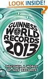 Guinness World Records 2013 (Guinness Book of Records (Mass Market))