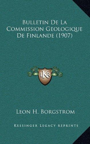 Bulletin de La Commission Geologique de Finlande (1907)