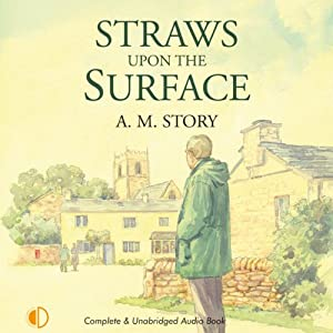 Straws Upon the Surface | [A. M. Story]