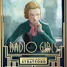 Radio Girls Audiobook by Sarah-Jane Stratford Narrated by Saskia Maarleveld