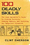 100 Deadly Skills: The SEAL Operative…