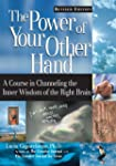 The Power of Your Other Hand, Revised...