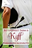 img - for Bittersweet Farm 6: Kyff book / textbook / text book