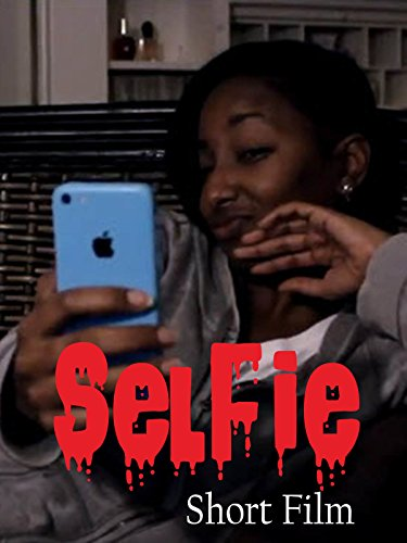 Selfie (Short Horror Film)