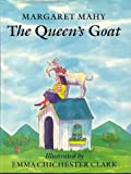 The Queen's Goat (0803709382) by Margaret Mahy