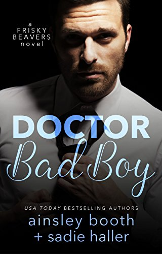 dr-bad-boy-frisky-beavers-book-2-english-edition
