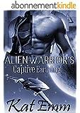 Alien Warrior's Captive Earthling: SciFi Alien Romance (English Edition)