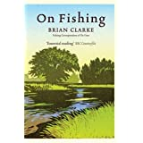 On Fishingby Brian Clarke