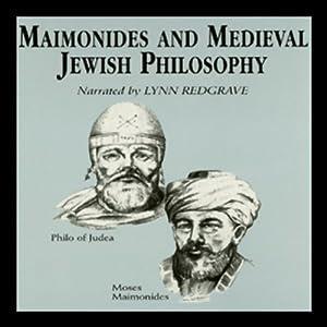 Maimonides and Medieval Jewish Philosophy | [Idit Dobbs-Weinstein]