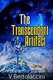 The Transcendent Artifact 2 (Novelette)