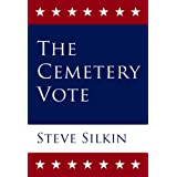 The Cemetery Voteby Steve Silkin