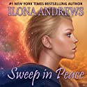 Sweep in Peace: Innkeeper Chronicles, Volume 2 Audiobook by Ilona Andrews Narrated by Renee Raudman