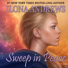Sweep in Peace: Innkeeper Chronicles, Volume 2 | Livre audio Auteur(s) : Ilona Andrews Narrateur(s) : Renee Raudman