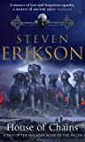 House of Chains (A Tale of The Malazan Book of the Fallen) (0553813137) by Steven Erikson