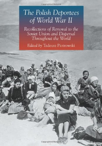 The Polish Deportees of World War II: Recollections of Removal to the Soviet Union and Dispersal Throughout the World (Polish World War Ii compare prices)