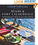 Food Lovers' Guide to® Miami & Fo...