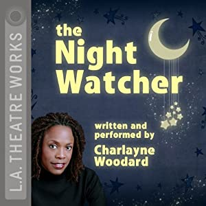 The Night Watcher | [Charlayne Woodard]