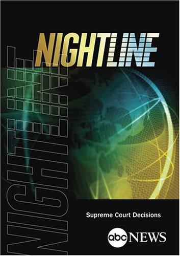 ABC News Nightline Supreme Court Decisions