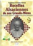 Recettes Alsaciennes de Nos Grands-M�res