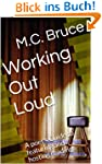 Working Out Loud (English Edition)