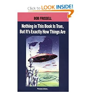 bob frissell nothing in this book is true pdf download