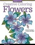 Creative Coloring Flowers: Art Activi...