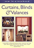 Sew in a Weekend - Curtains, Blinds  &  Valances