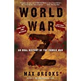 World War Z: An Oral History of the Zombie War ~ Max Brooks