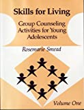 img - for Skills for Living: Group Counseling Activities for Young Adolescents book / textbook / text book