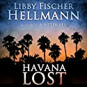 Havana Lost Audiobook by Libby Fischer Hellmann Narrated by James C. Lewis, Diane Piron-Gelman