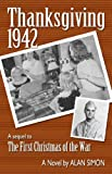 Thanksgiving, 1942 (The Coleman Family Saga)