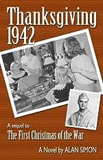 Thanksgiving, 1942 (An American Family's Wartime Saga)