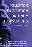 img - for Pollution Prevention Opportunity Assessments: A Practical Guide book / textbook / text book