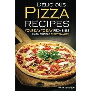 Delicious Pizza Recipes - Livre en Ligne - Telecharger Ebook