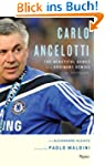Carlo Ancelotti: The Beautiful Game o...